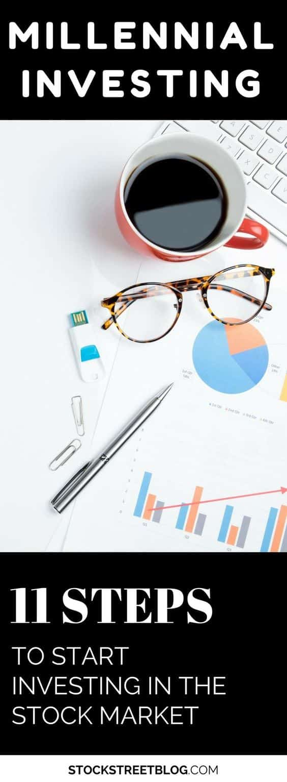 Millennial Investing: 11 Steps to start in the Stock Market
