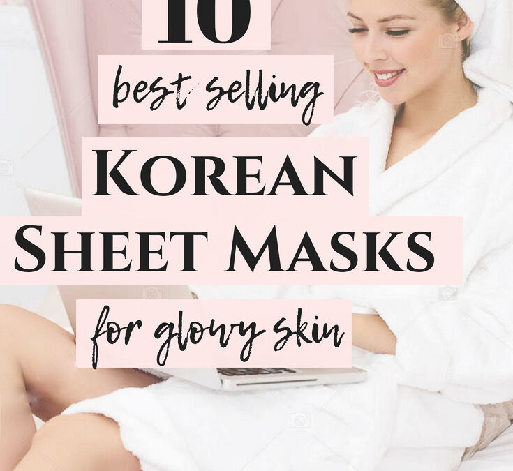 7 Best Korean Sheet Masks